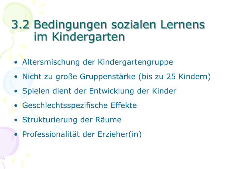 3.2 Bedingungen sozialen Lernens im Kindergarten