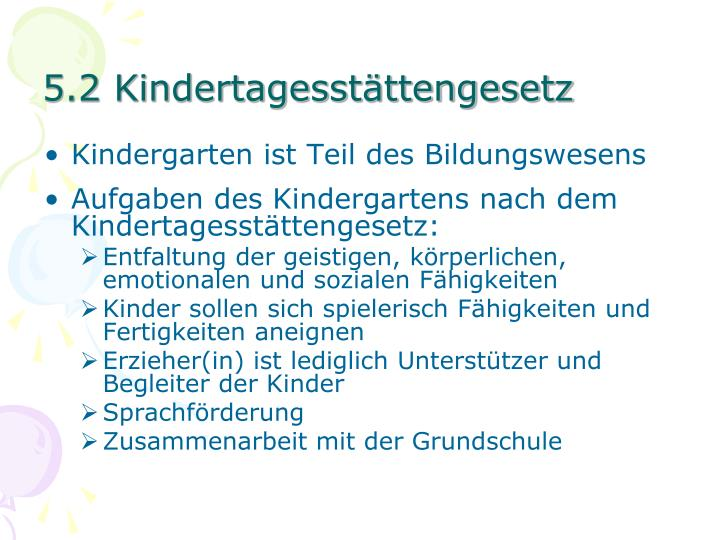 5.2 Kindertagesstättengesetz