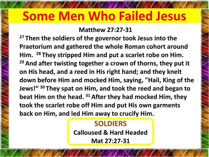 Some Men Who Failed Jesus