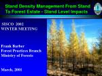 stand density management from stand to forest estate stand level impacts