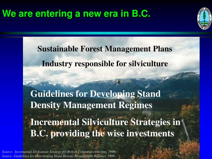 We are entering a new era in B.C.