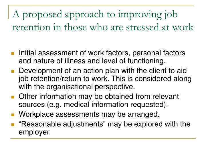 A proposed approach to improving job retention in those who are stressed at work