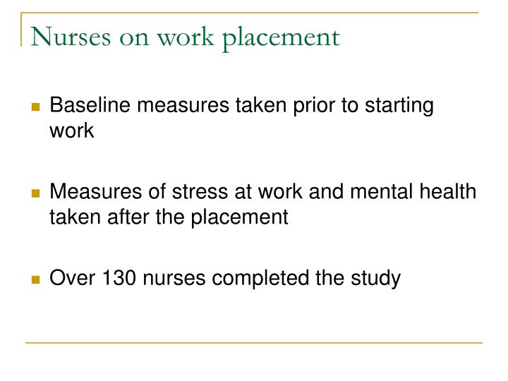 Nurses on work placement