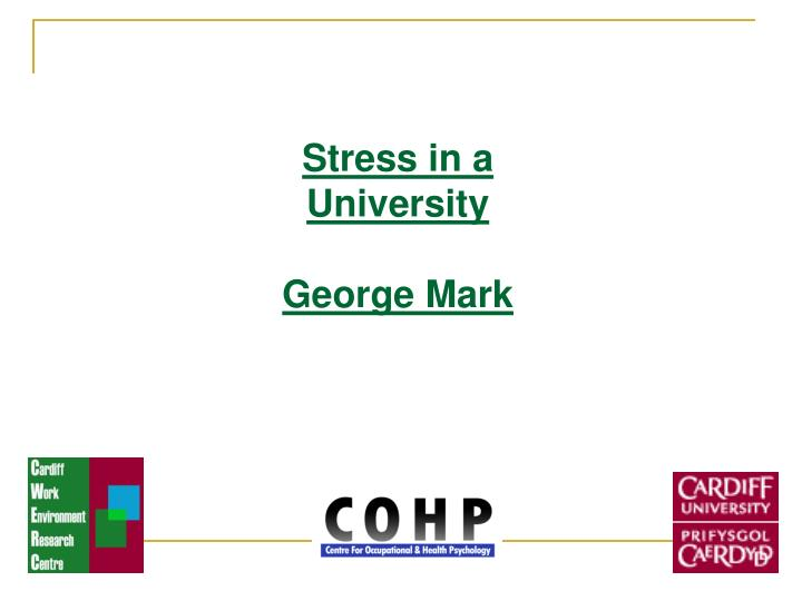 Stress in a University