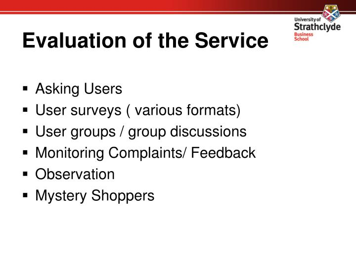 Evaluation of the Service