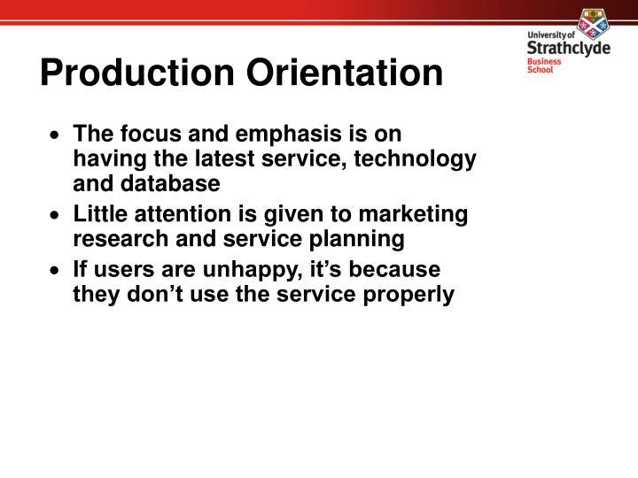 Production Orientation