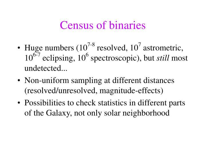 Census of binaries