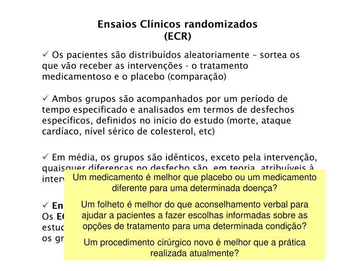 Ensaios Clínicos randomizados (ECR)