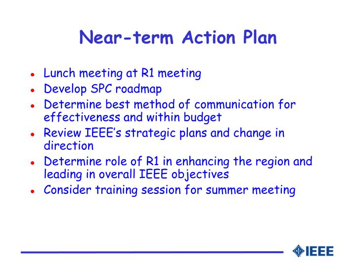 Near-term Action Plan
