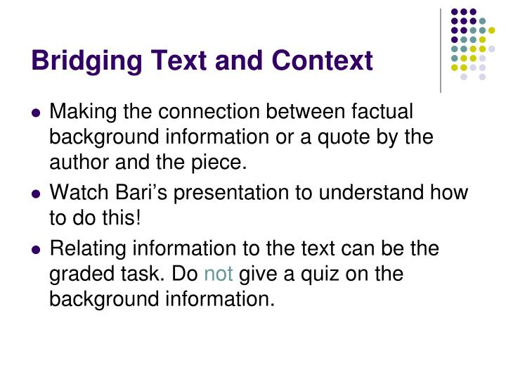 Bridging Text and Context