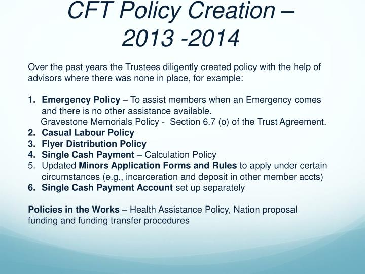CFT Policy Creation –