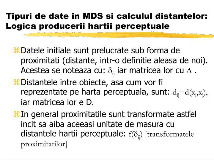 Tipuri de date in MDS si calculul distantelor: Logica producerii hartii perceptuale