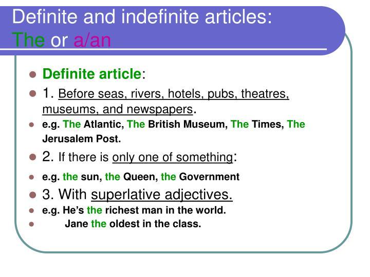 Definite and indefinite articles: