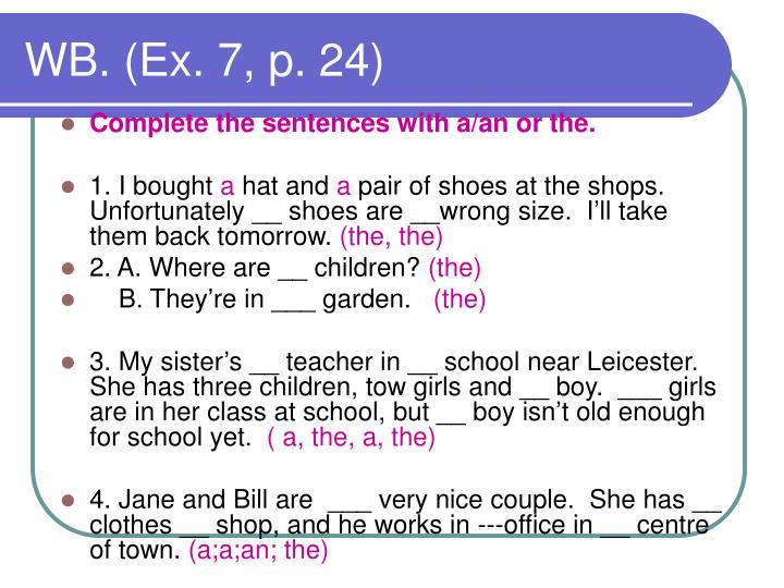 WB. (Ex. 7, p. 24)