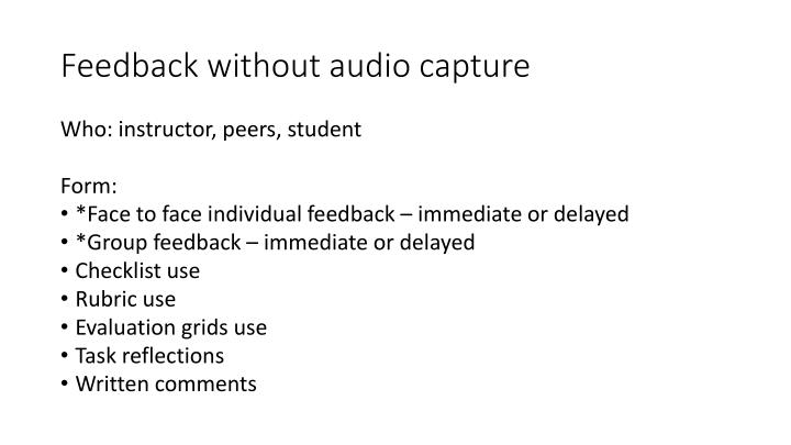 Feedback without audio capture