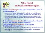 what about medical breakthroughs