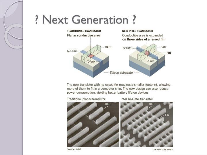 ? Next Generation ?