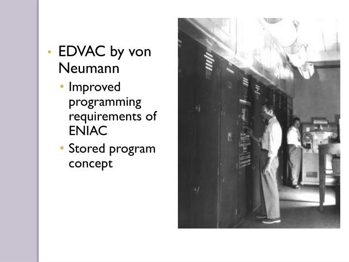 EDVAC by von Neumann