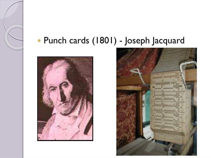 Punch cards (1801) - Joseph Jacquard