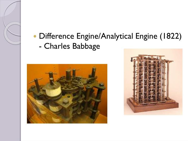 Difference Engine/Analytical Engine (1822) - Charles Babbage
