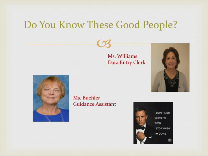 Do You Know These Good People?