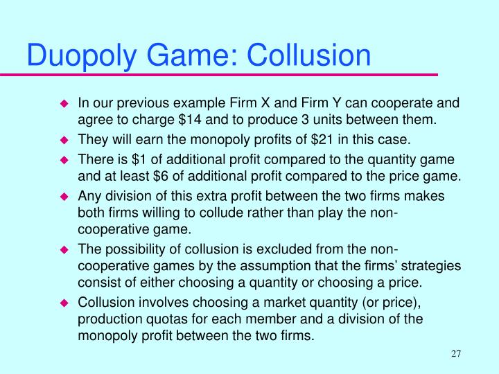 Duopoly Game: Collusion