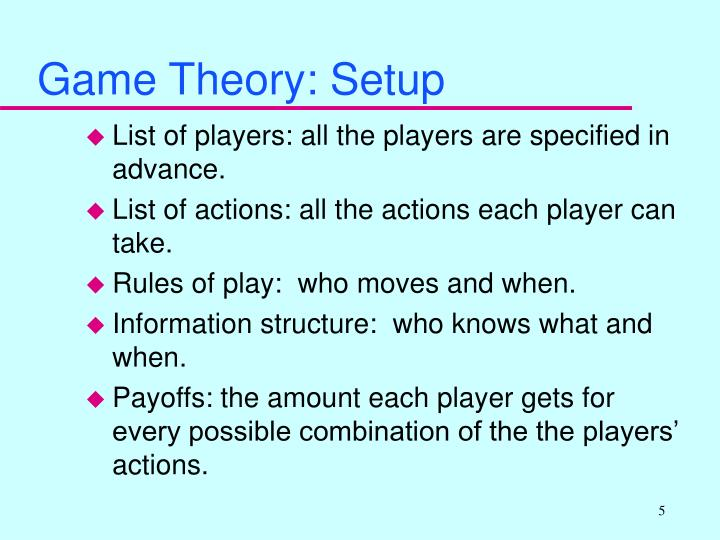 Game Theory: Setup