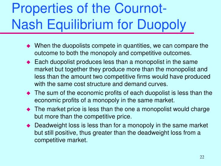 Properties of the Cournot-Nash Equilibrium for Duopoly