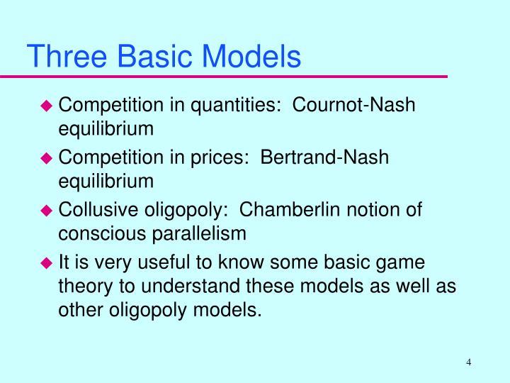 Three Basic Models