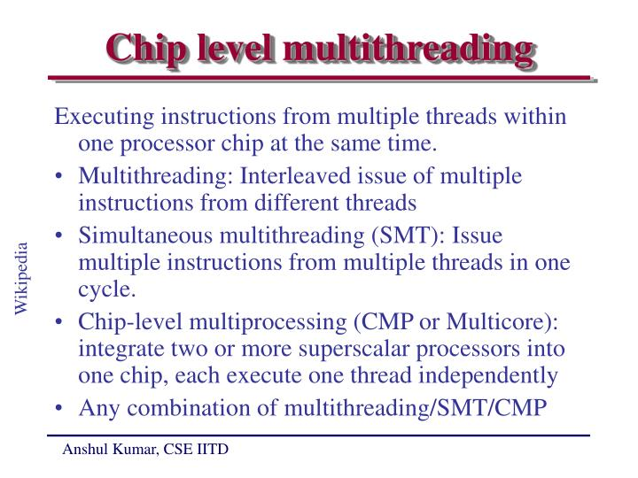Chip level multithreading