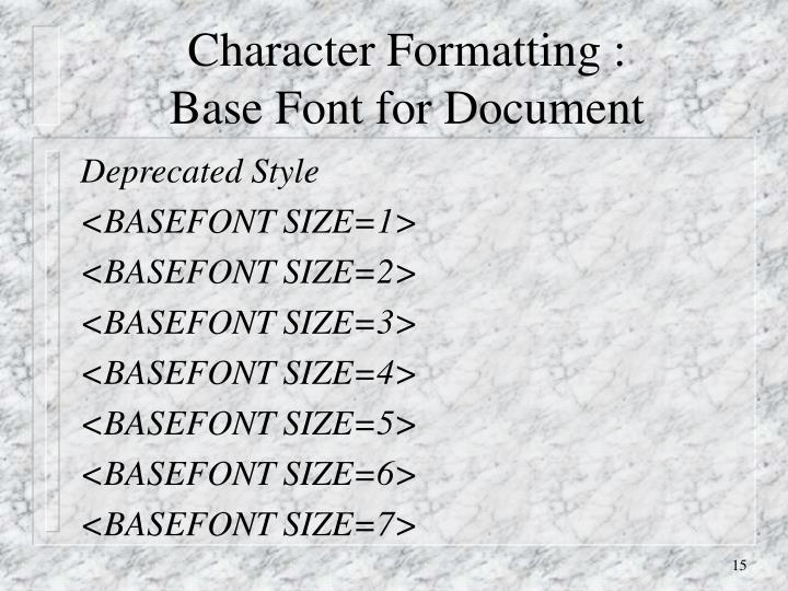 Character Formatting :