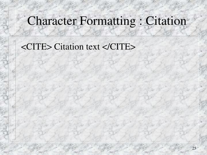 Character Formatting : Citation