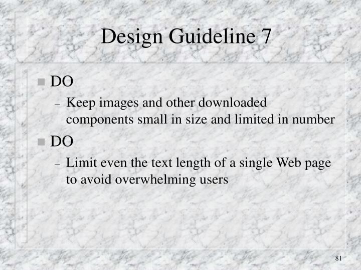 Design Guideline 7