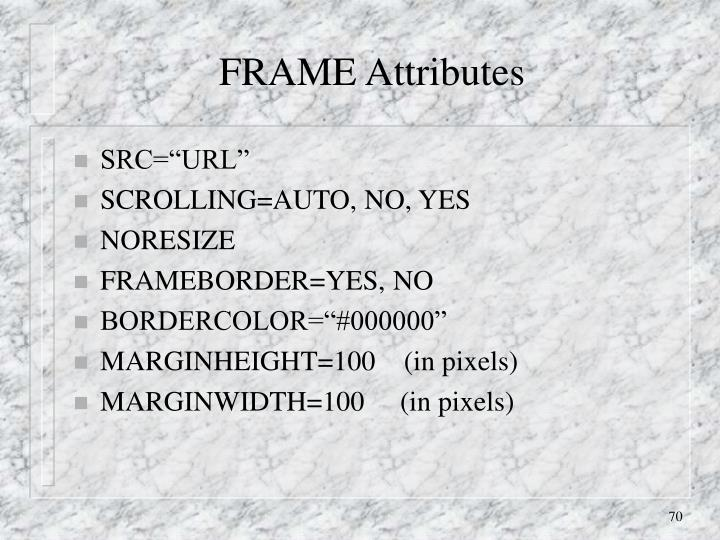 FRAME Attributes