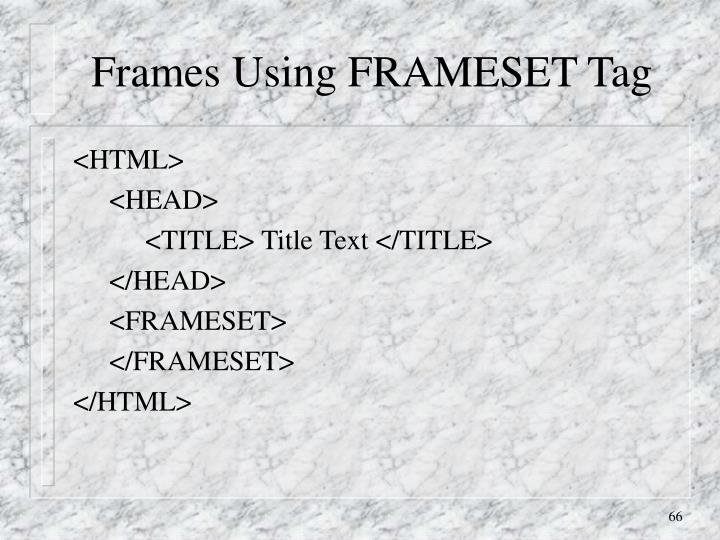 Frames Using FRAMESET Tag
