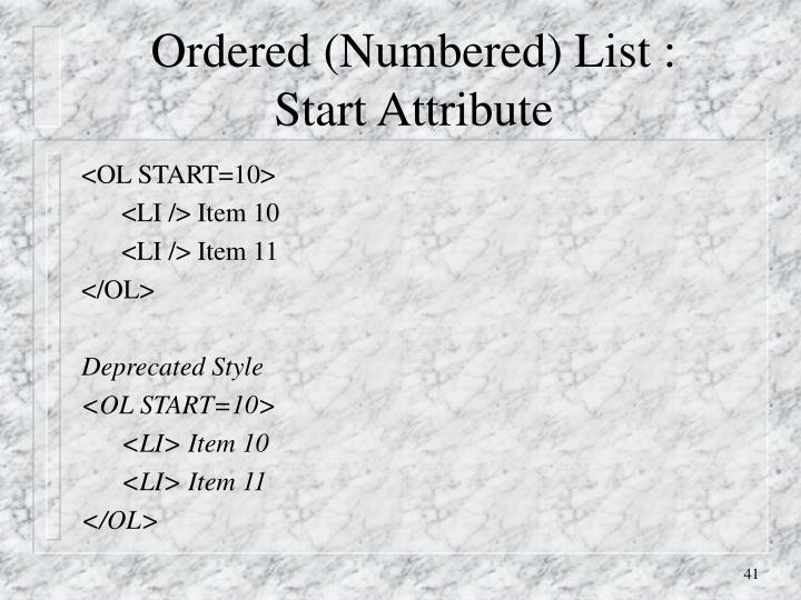 Ordered (Numbered) List :