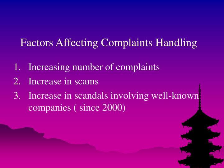 Factors Affecting Complaints Handling