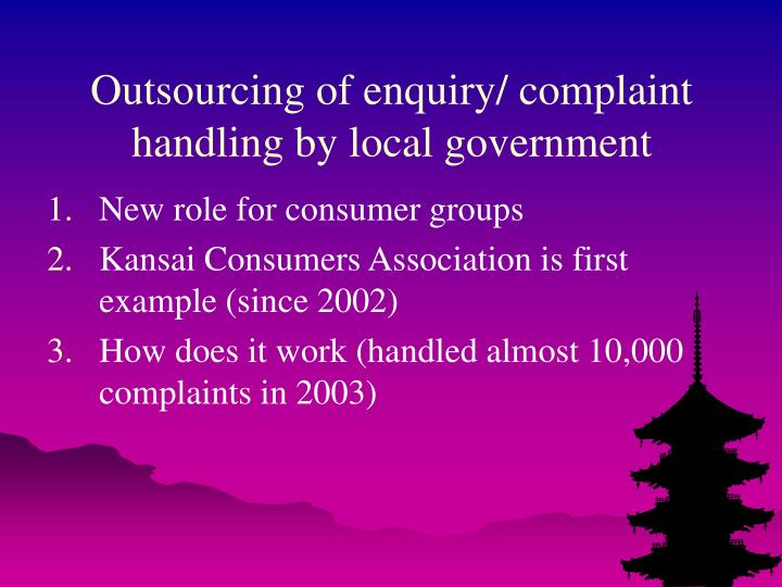 Outsourcing of enquiry/ complaint handling by local government