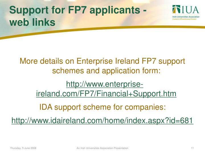 More details on Enterprise Ireland FP7 support schemes and application form: