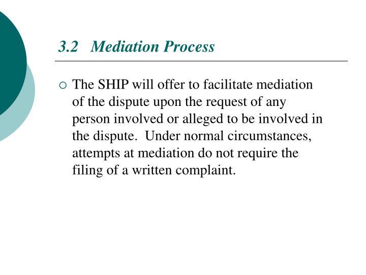 3.2   Mediation Process