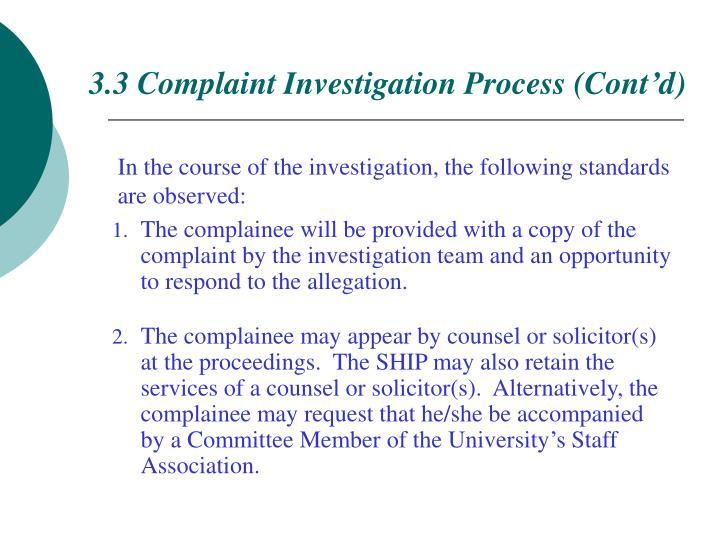 3.3 Complaint Investigation Process (Cont'd)