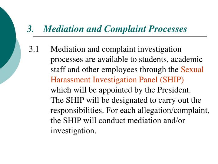 Mediation and Complaint Processes