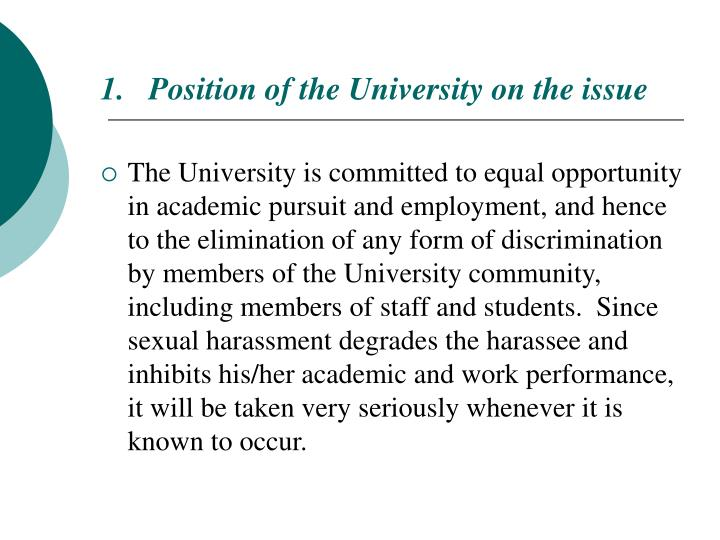 Position of the University on the issue