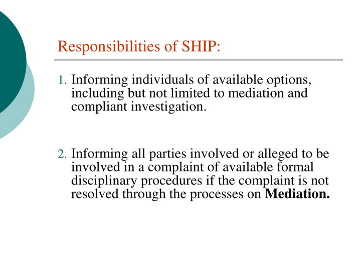 Responsibilities of SHIP:
