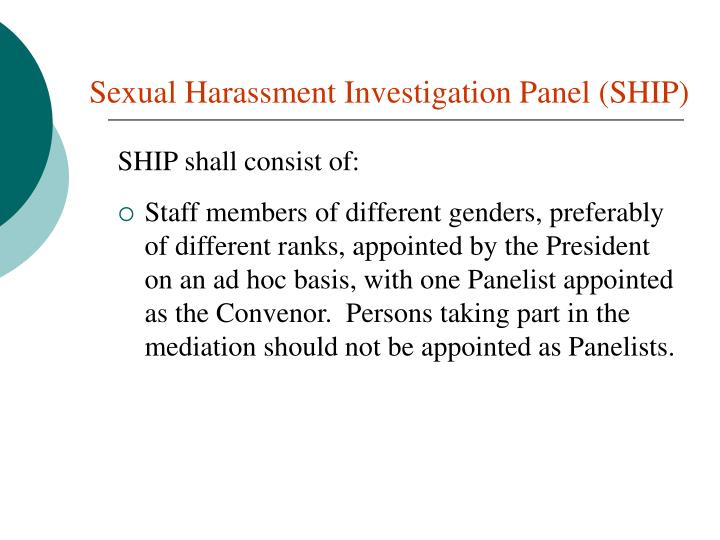 Sexual Harassment Investigation Panel (SHIP)