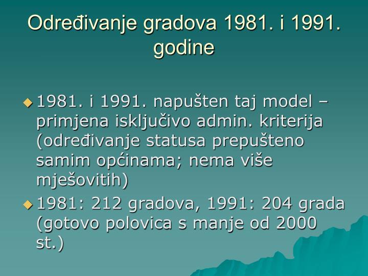 Određivanje gradova 1981. i 1991. godine