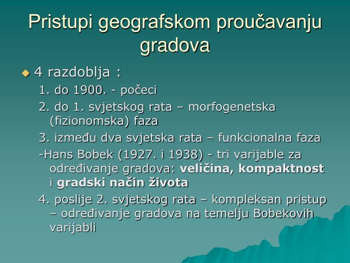 Pristupi geografskom proučavanju gradova