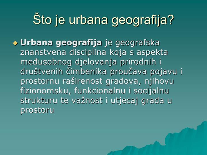Što je urbana geografija?