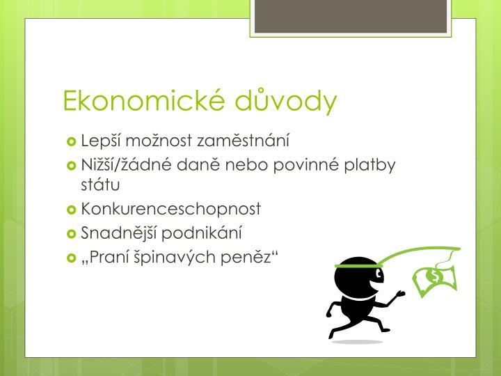Ekonomické důvody