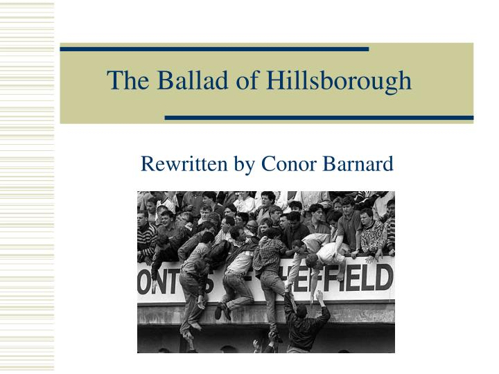 The ballad of hillsborough